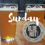 Sunday Sipping at Blue Note Brewing Company
