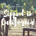 The Best of 2016: Top Posts From Sipped in California