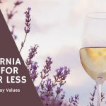 10 California Wines For $20 Or Less